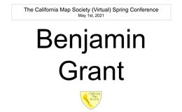 E163 - California Map Society 2021 Spring Conference - Ben Grant
